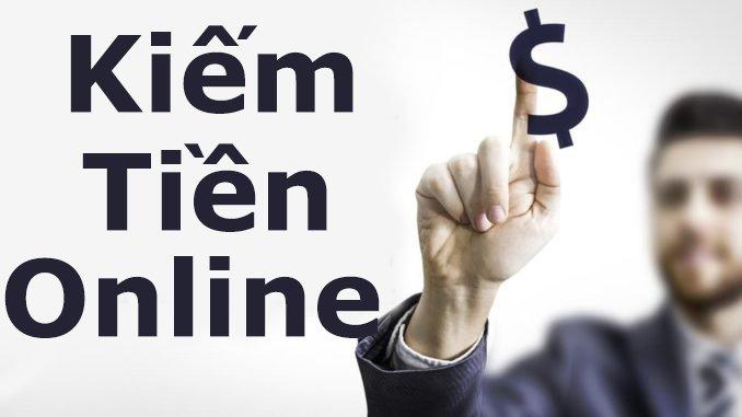 kiếm tiền online - Hướng dẫn kiếm tiền online dễ dàng nhất 2018