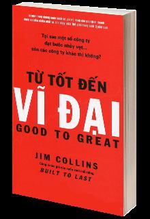 """1. NXB Trẻ """"Từ Tốt Đến Vĩ Đại"""" (Jim Collins, 2017) 1"""
